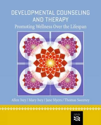 Image for Developmental Counseling and Therapy: Promoting Wellness over the Lifespan