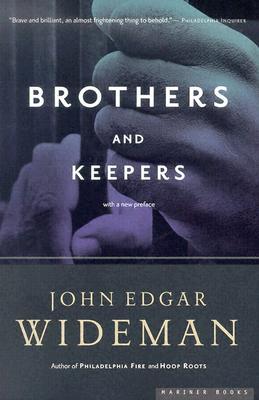 """Brothers and Keepers: A Memoir, """"Wideman, John Edgar"""""""