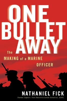 Image for One Bullet Away: The Making of a Marine Officer