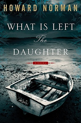 Image for What Is Left the Daughter