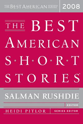 "The Best American Short Stories 2008, ""Pitlor, Heidi"""