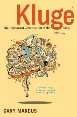 Image for Kluge: The Haphazard Construction of the Human Mind