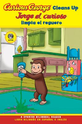 """Curious George Cleans Up Spanish/English Bilingual Edition (CGTV Reader) (Curious George - Level 1), """"Rey, H. A."""""""