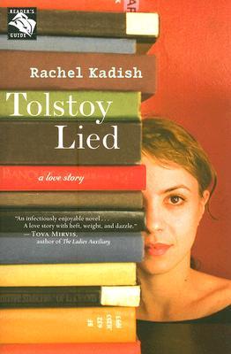 "Tolstoy Lied: A Love Story, ""Kadish, Rachel"""