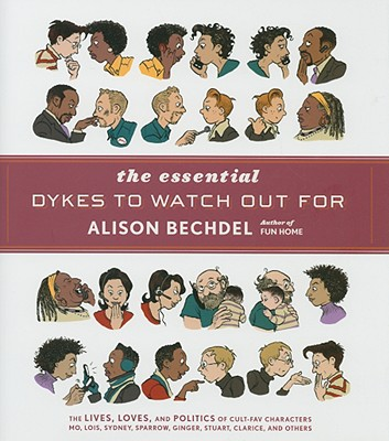 The Essential Dykes to Watch Out For, Bechdel, Alison