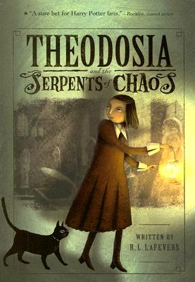 Image for Theodosia and the Serpents of Chaos (The Theodosia Series)