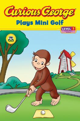 """Curious George Plays Mini Golf (CGTV Reader) (Curious George Early Readers), """"Rey, H. A."""""""