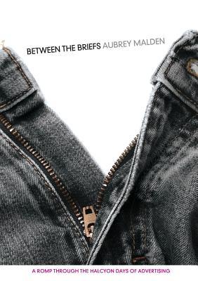 Between the Briefs, Malden, Aubrey