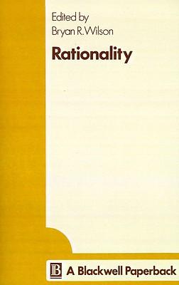 Rationality, Wilson, Bryan