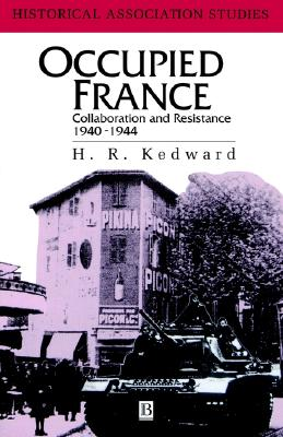 Image for Occupied France: Collaboration And Resistance 1940-1944