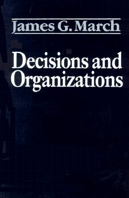 Image for Decisions and Organizations