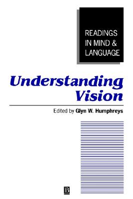 Image for Understanding Vision: An Interdisciplinary Perspective