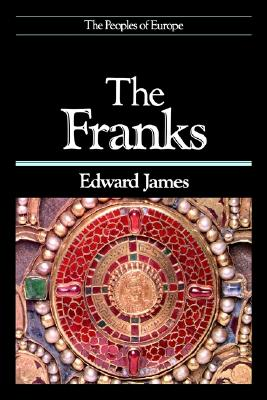Image for The Franks (The Peoples of Europe)