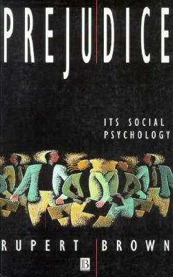 Prejudice: Its Social Psychology, Brown, Rupert