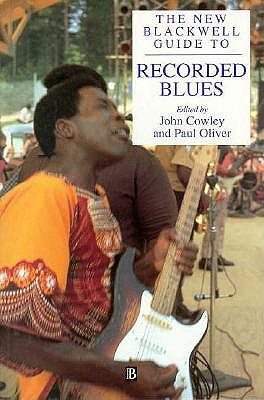 Image for The New Blackwell Guide to Recorded Blues (Blackwell Guide Series)