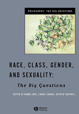 Race, Class, Gender and Sexuality: The Big Questions