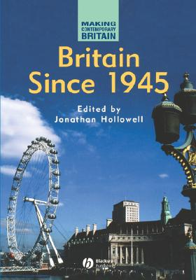 Image for Britain Since 1945 (Making Contemporary Britain)