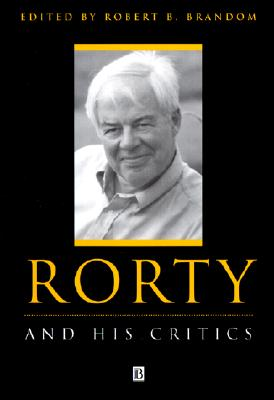Image for Rorty and His Critics