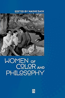 Image for Women of Color and Philosophy: A Critical Reader
