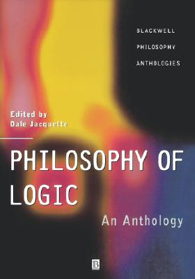 Philosophy of Logic: An Anthology