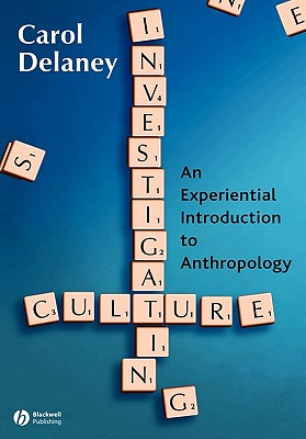 Image for Investigating Culture: An Experiential Introduction to Anthropology