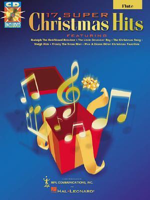 17 Super Christmas Hits Flute BK/CD, Hal Leonard Corp.