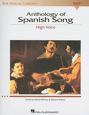 Image for Anthology of Spanish Song - High Voice (The Vocal Library Series) (English and Spanish Edition)