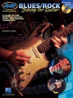 Image for Blues/Rock Soloing for Guitar: Private Lessons Series (Musicians Institute: Private Lessons)