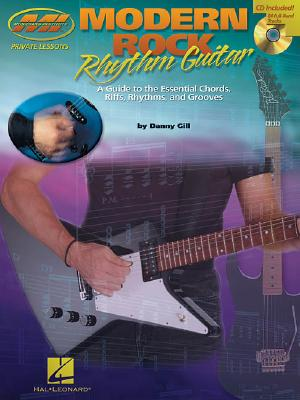 Image for Modern Rock Rhythm Guitar: A Guide to the Essential Chords, Riffs, Rhythms and Grooves (Musicians Institute Press) (Musicians Institute Private Lessons)
