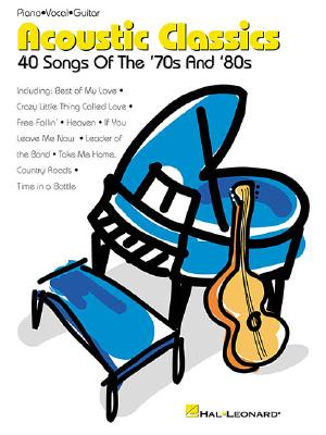Acoustic Classics: 40 Songs of the '70s and '80s