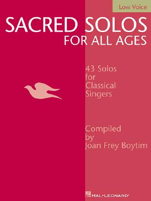 Image for Sacred Solos for All Ages - Low Voice: Low Voice Compiled by Joan Frey Boytim (Vocal Collection)