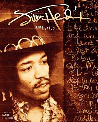 Jimi Hendrix - The Lyrics, Janie L. Hendrix, Hal Leonard Publishing Corporation, Jimi Hendrix
