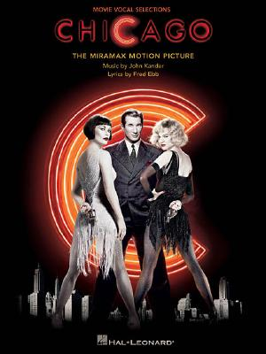 Image for CHICAGO : MOVIE VOCAL SELECTIONS