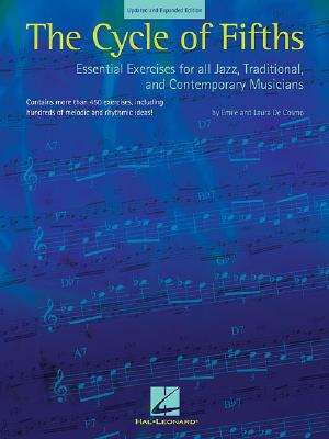 The Cycle of Fifths: Essential Exercises for All Jazz, Traditional and Contemporary Musicians, De Cosmo, Laura; De Cosmo, Emile