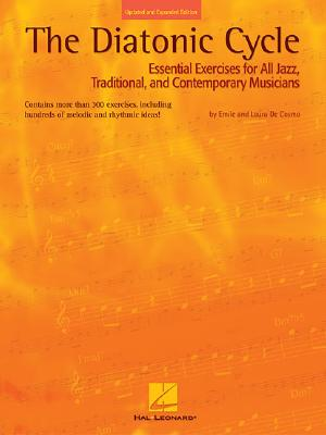 Image for The Diatonic Cycle: Essential Exercises for All Jazz, Traditional and Contemporary Musicians