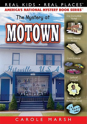 The Mystery at Motown (Real Kids! Real Places! (Paperback)), Marsh, Carole