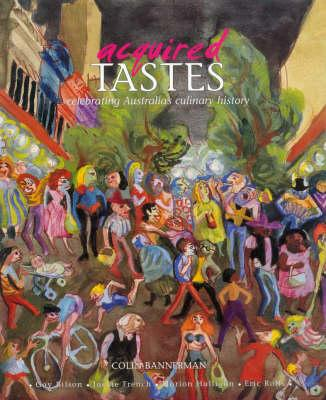 Image for Acquired Tastes: Celebrating Australia's Culinary History