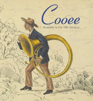 Image for Cooee: Australia in the 19th Century