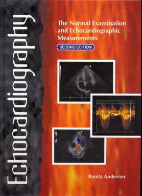 Image for Echocardiography: The Normal Examination and Echocardiographic Measurements