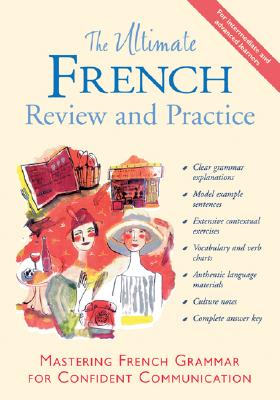 Image for The Ultimate French Review and Practice: Mastering French Grammar for Confident Communication