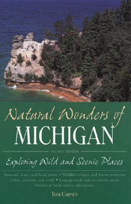 Natural Wonders of Michigan, Carney,Tom