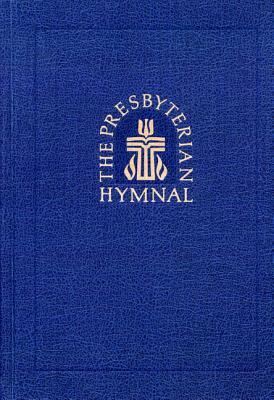 Image for PREBYTERIAN HYMNAL: Hymns, Psalms, and Spiritual S