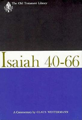 Image for Isaiah 40-66: A Commentary (Old Testament Library)