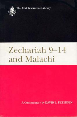 Image for Zechariah 9-14 & Malachi (OTL): A Commentary (Old Testament Library)