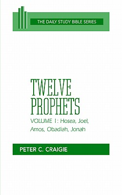 Image for Twelve Prophets Volume 1 (The Daily Study Bible Series)