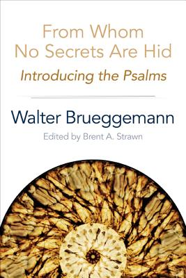 Image for From Whom No Secrets Are Hid: Introducing the Psalms