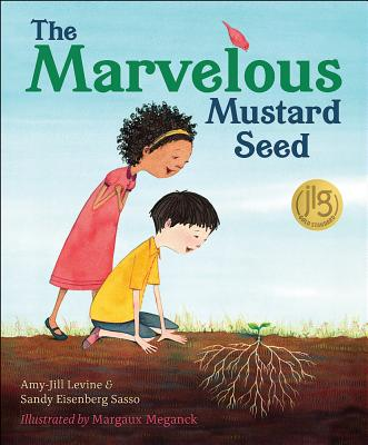 The Marvelous Mustard Seed, Amy-Jill Levine, Sandy Eisenberg Sasso