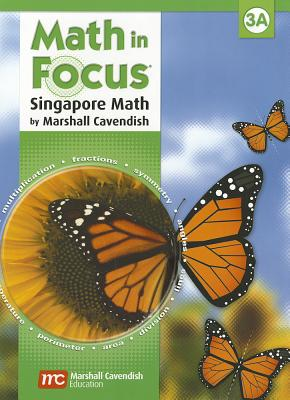 Image for Math in Focus : The Singapore Approach  Student Book, Grade 3A