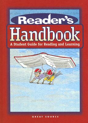 Great Source Reader's Handbook: A Student Guide for Reading and Learning (Great Source Reader's Handbooks)