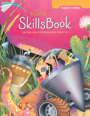 Write Source: SkillsBook Teacher's Edition Grade 8, GREAT SOURCE (Author)